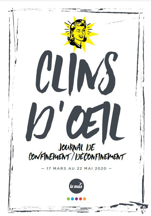 CLINS D'ŒIL : le journal de confinement/déconfinement du MAS