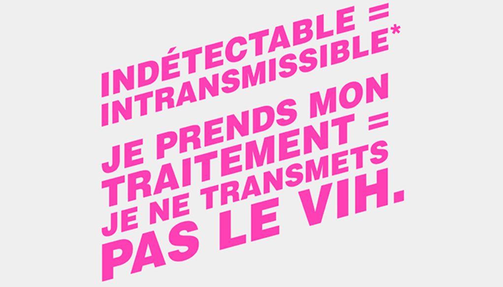 Campagne VIH «Indétectable=Intransmissible»